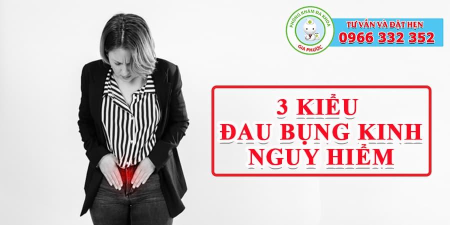 3 kiểu đau bụng kinh nguy hiểm
